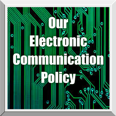 Electronic R-E-S-P-E-C-T What to expect from our electronic communications