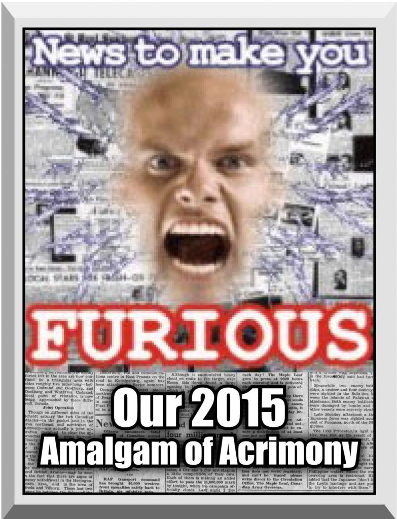 2015 Furious acrimony